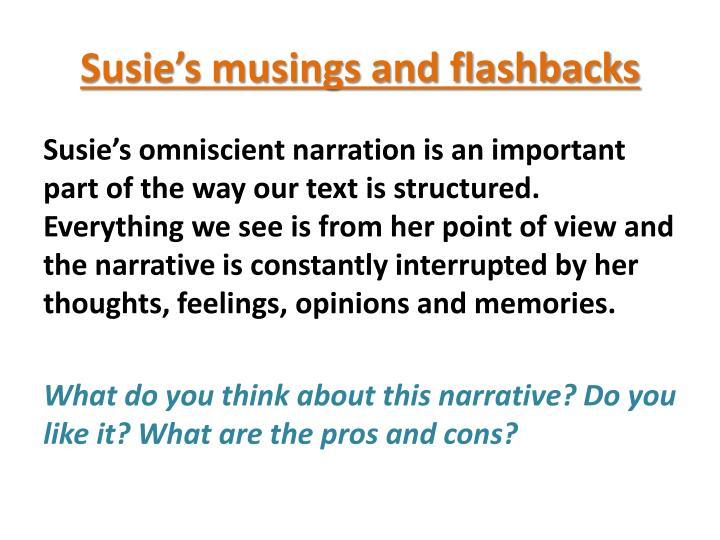 Susie's musings and flashbacks