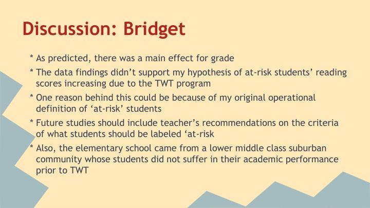 Discussion: Bridget