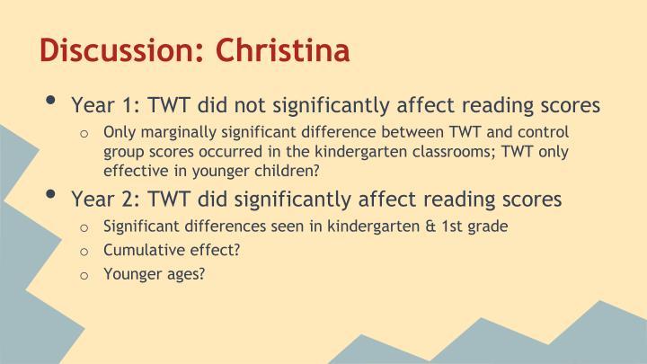 Discussion: Christina