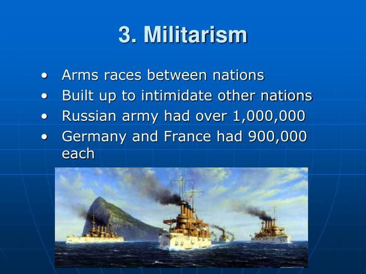 3. Militarism