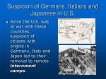suspicion of germans italians and japanese in u s