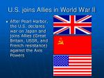 u s joins allies in world war ii
