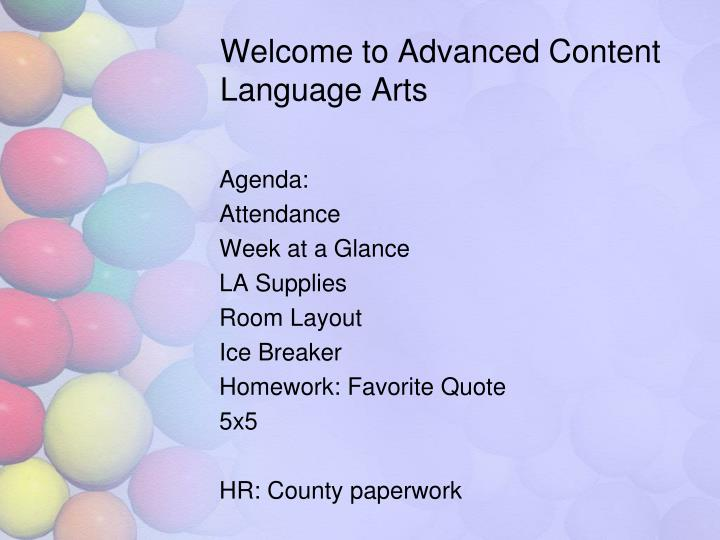 Welcome to Advanced Content Language Arts
