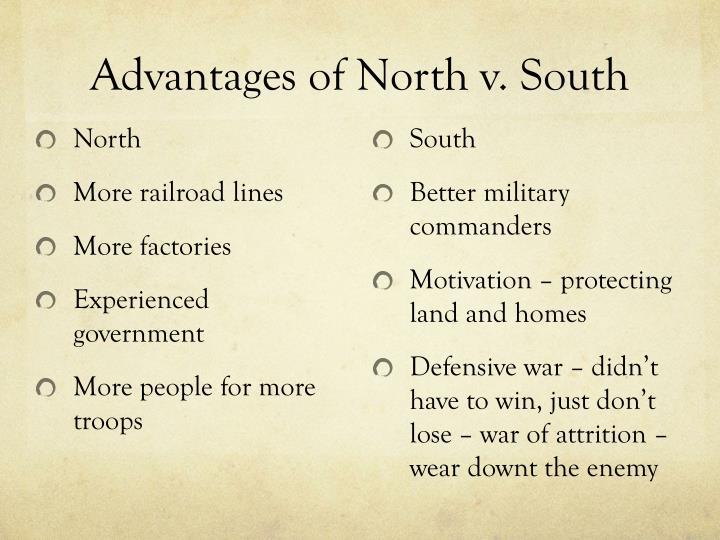 Advantages of North v. South