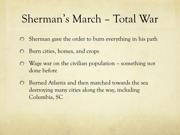 Sherman's March – Total War