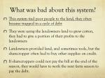 what was bad about this system