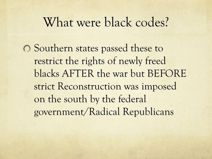 What were black codes?