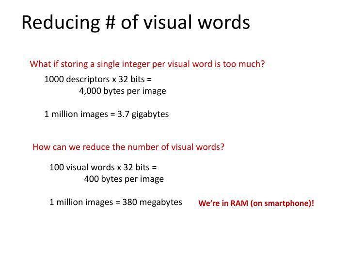 Reducing # of visual words