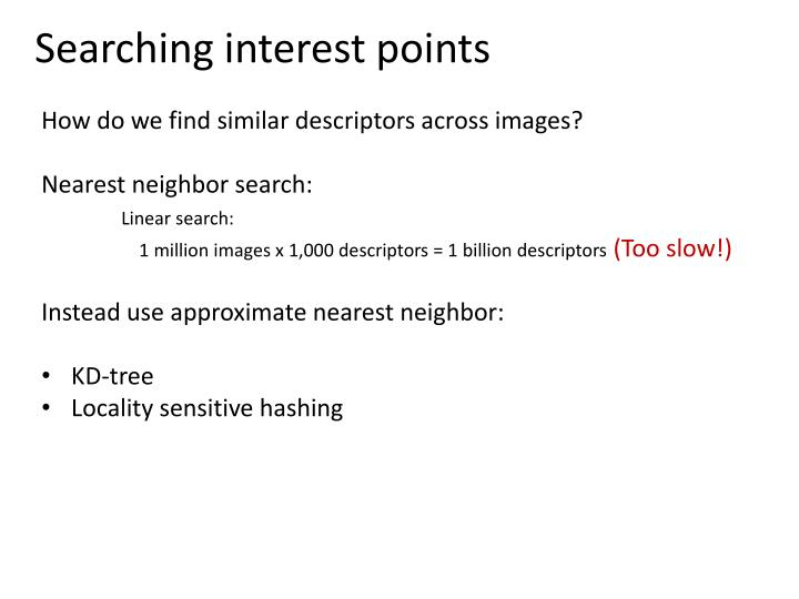 Searching interest points