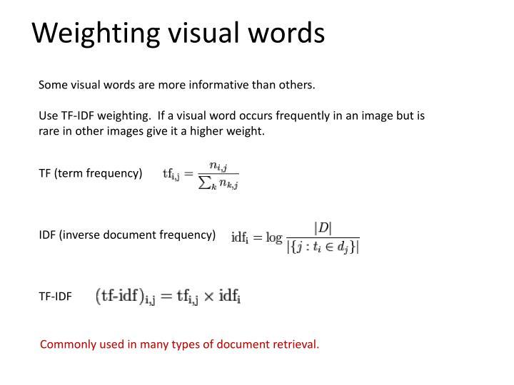 Weighting visual words
