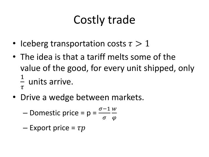 Costly trade