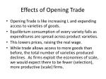 effects of opening trade