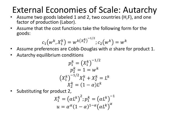 External Economies of Scale: Autarchy