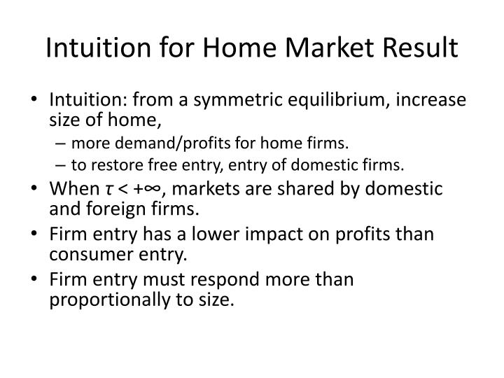 Intuition for Home Market Result