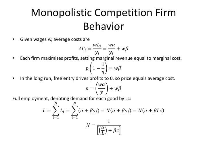 Monopolistic Competition Firm Behavior