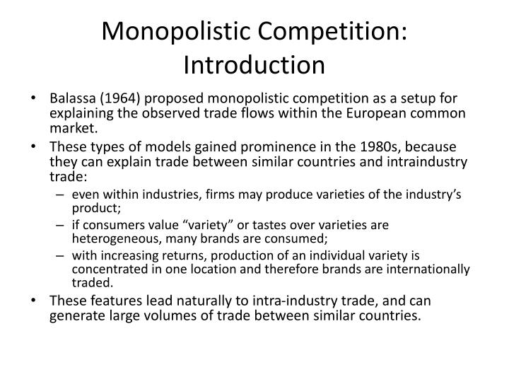 Monopolistic Competition: Introduction