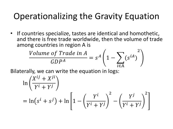 Operationalizing the Gravity Equation