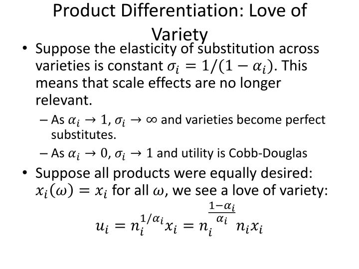 Product Differentiation: Love of Variety