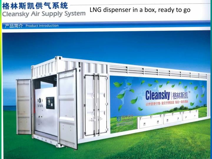 LNG dispenser in a box, ready to go