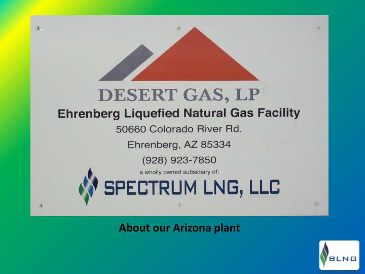 About our Arizona plant