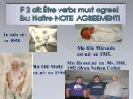 f 2 all tre verbs must agree ex na tre note agreement