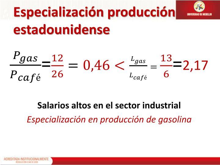 Especialización producción estadounidense