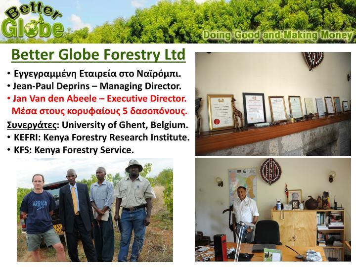 Better Globe Forestry Ltd
