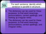 for each sentence identify which sentence is parallel in structure6