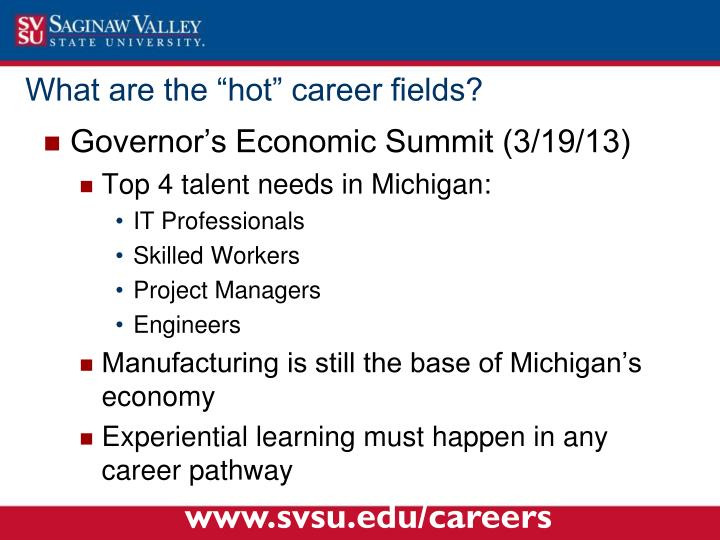 "What are the ""hot"" career fields?"
