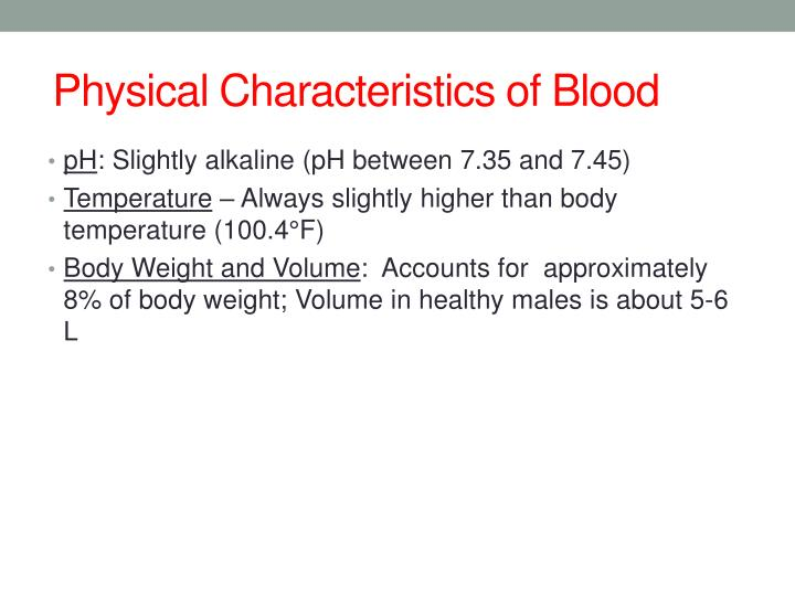 Physical Characteristics of Blood