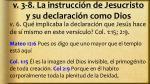 v 3 8 la instrucci n de jesucristo y su declaraci n como dios2
