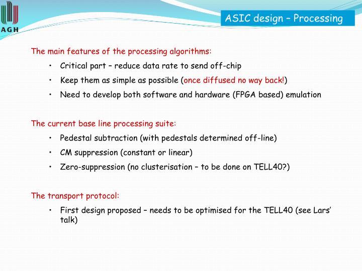ASIC design – Processing