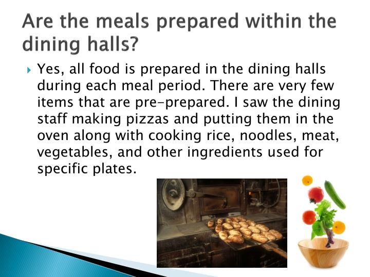 Are the meals prepared within the