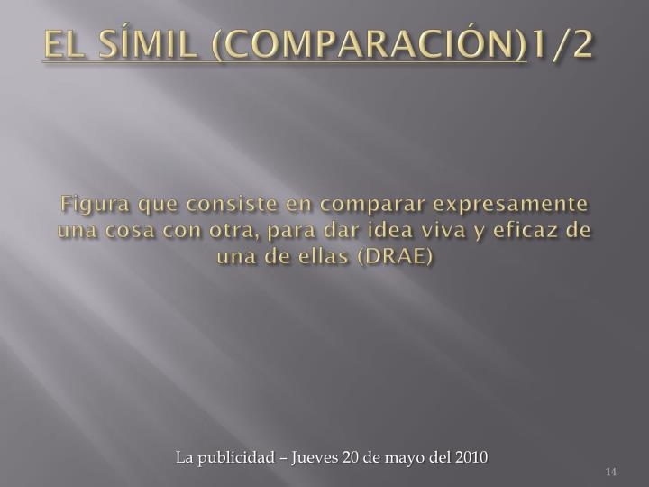 EL SÍMIL (COMPARACIÓN)