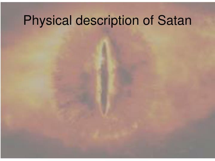 Physical description of Satan