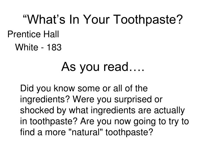 """""""What's In Your Toothpaste?"""