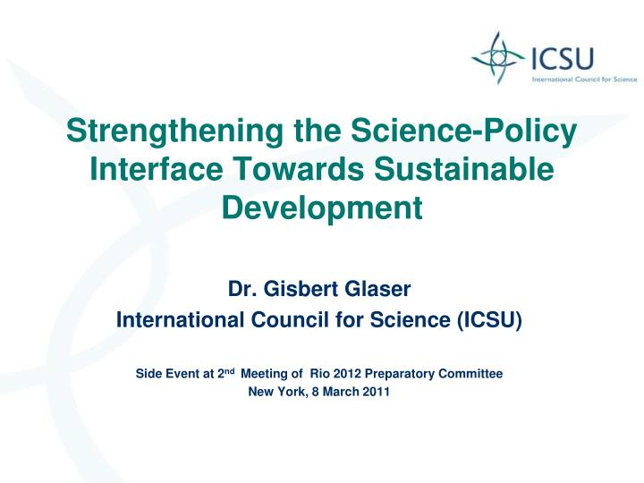 Strengthening the science policy interface towards sustainable development