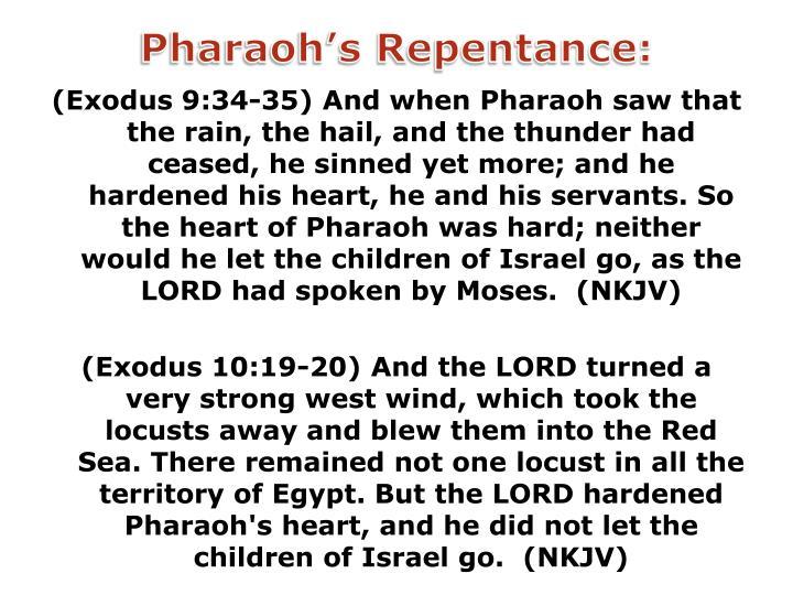 Pharaoh's Repentance: