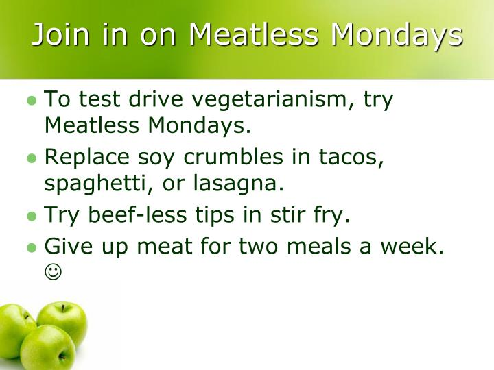 Join in on Meatless Mondays