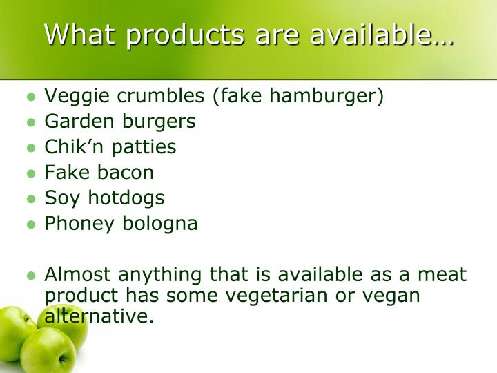 What products are available…