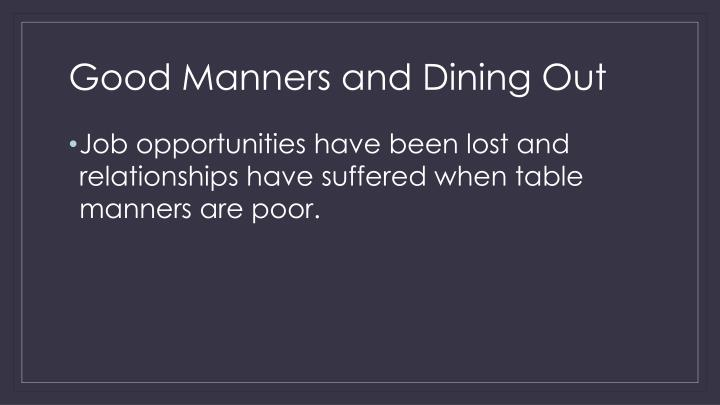 Good Manners and Dining Out