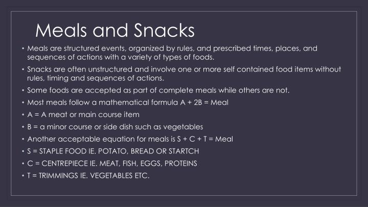 Meals and Snacks