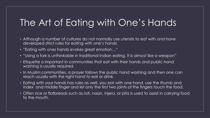 The Art of Eating with One's Hands