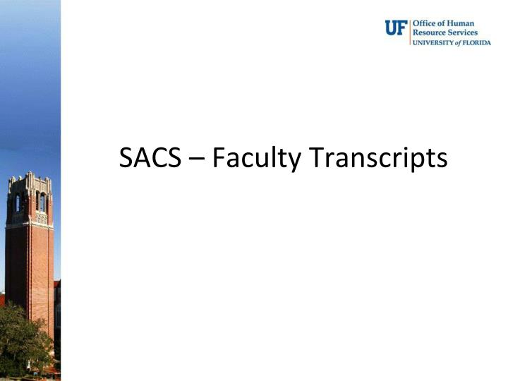 SACS – Faculty Transcripts