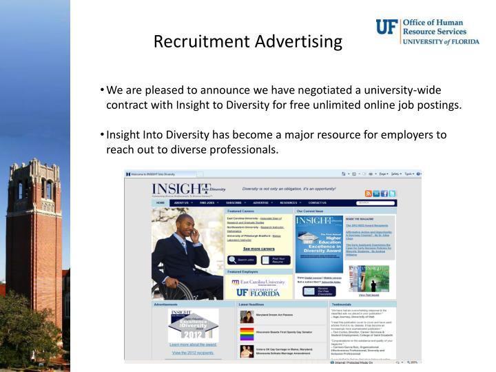 We are pleased to announce we have negotiated a university-wide contract with Insight to Diversity for free unlimited online job postings.