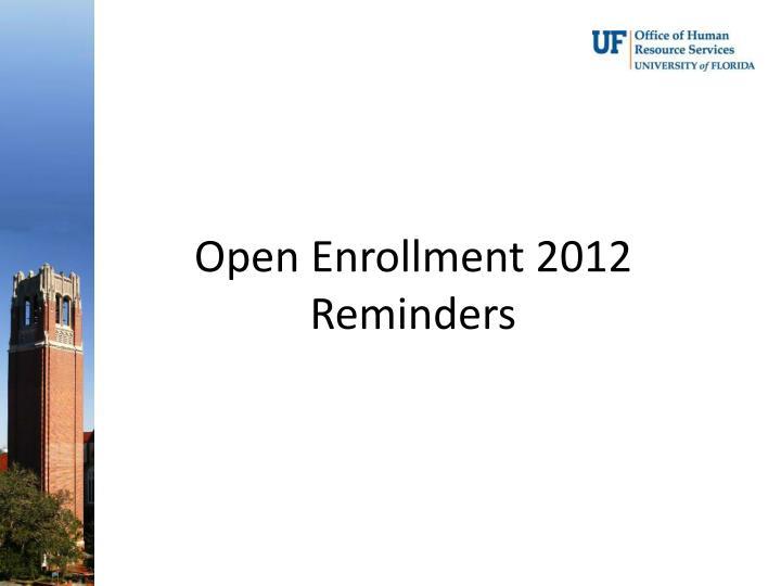 Open Enrollment 2012
