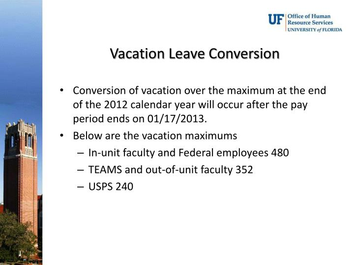 Vacation Leave Conversion