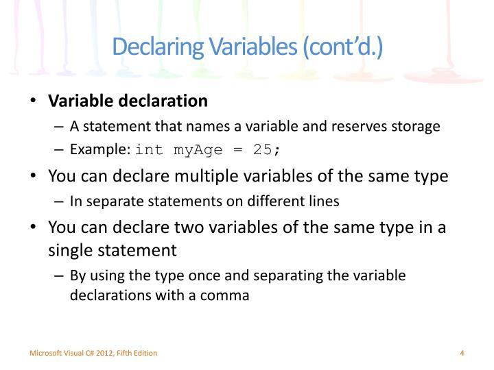 Declaring Variables (cont'd.)