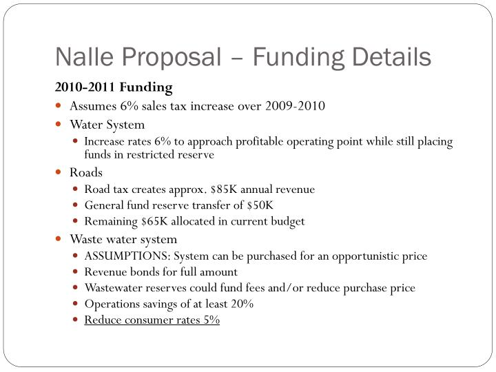 Nalle Proposal – Funding Details