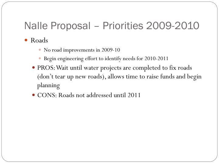 Nalle Proposal – Priorities 2009-2010